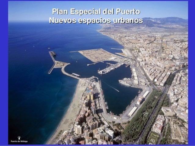 Plan Especial del Puerto Nuevos espacios urbanos