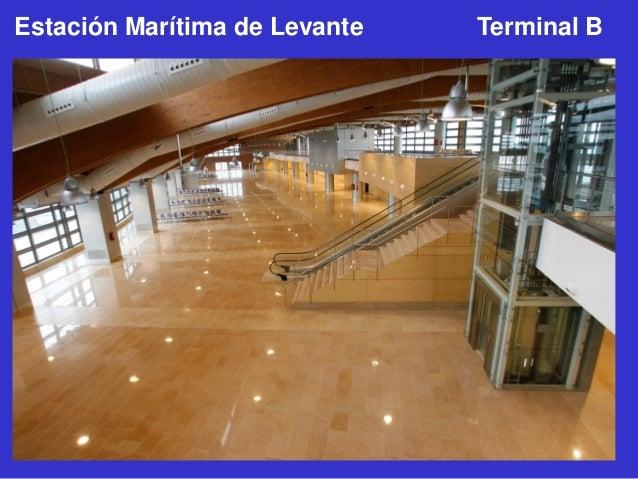 Estación Marítima de Levante  Terminal B