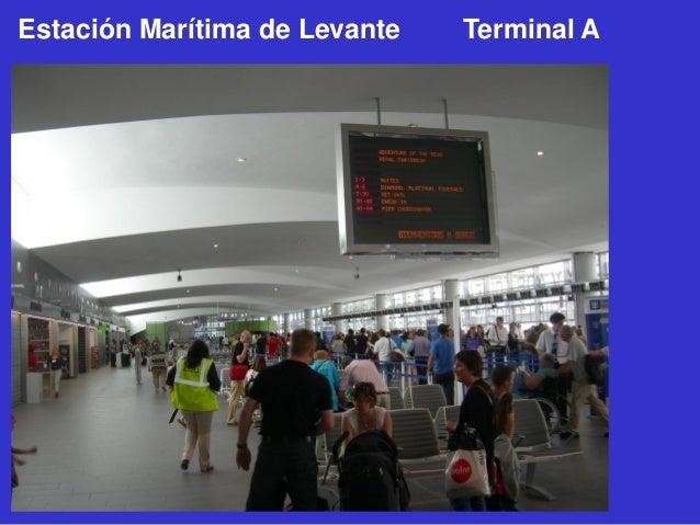 Estación Marítima de Levante  Terminal A