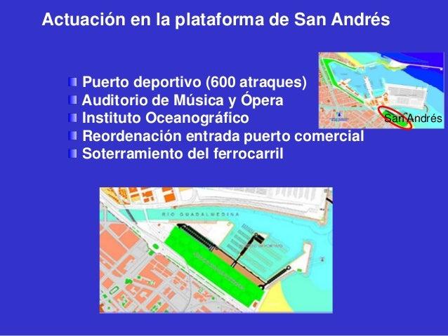 Actuación en la plataforma de San Andrés  Puerto deportivo (600 atraques) Auditorio de Música y Ópera Instituto Oceanográf...