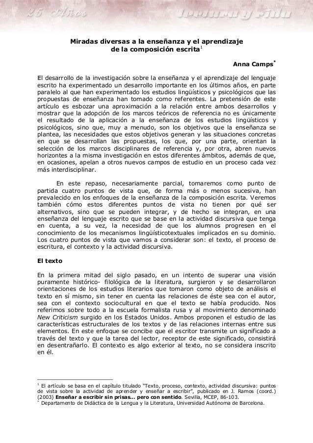 Miradas diversas a la enseñanza y el aprendizaje de la composición escrita1 Anna Camps* El desarrollo de la investigación ...