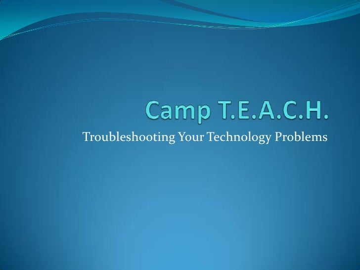 Troubleshooting Your Technology Problems
