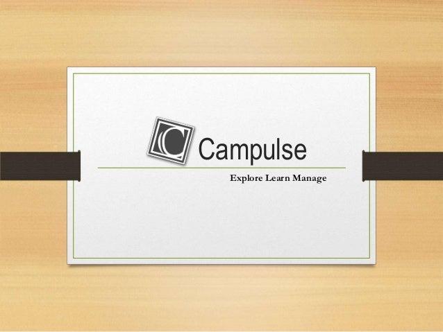Campulse Explore Learn Manage