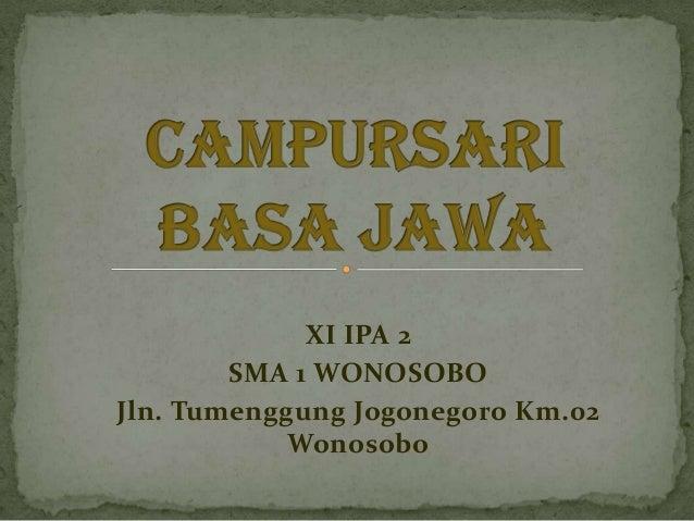 XI IPA 2 SMA 1 WONOSOBO Jln. Tumenggung Jogonegoro Km.02 Wonosobo