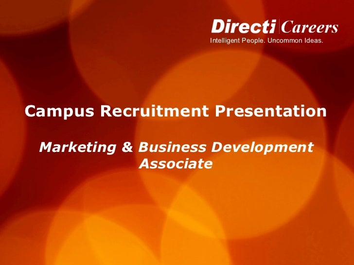 Campus Recruitment Presentation   Marketing   &   Business Development  Associate