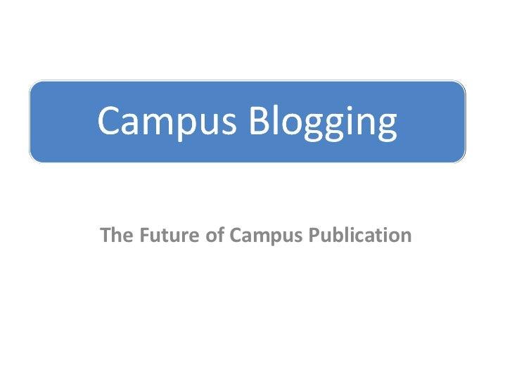 The Future of Campus Publication