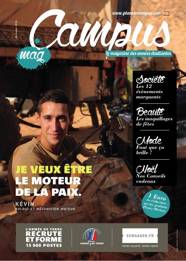 www.planetecampus.com BeautéLes maquillages de fêtes ModeFaut que ça brille ! Le magazine des années étudiantes. Decembre2...