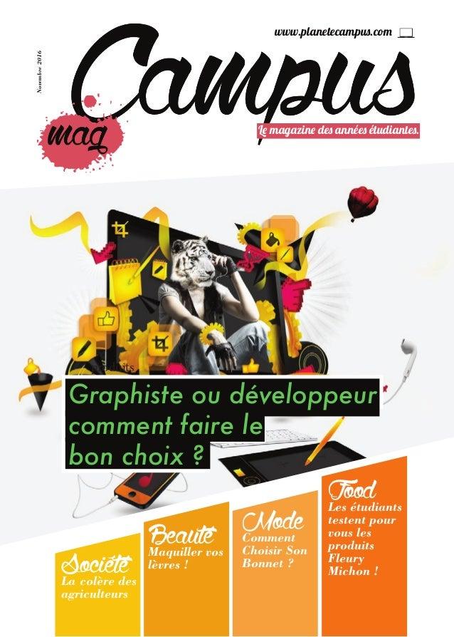 www.planetecampus.com BeautéMaquiller vos lèvres! ModeComment Choisir Son Bonnet? Le magazine des années étudiantes. Nov...