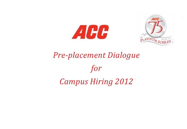 Pre-placement Dialogue for Campus Hiring 2012