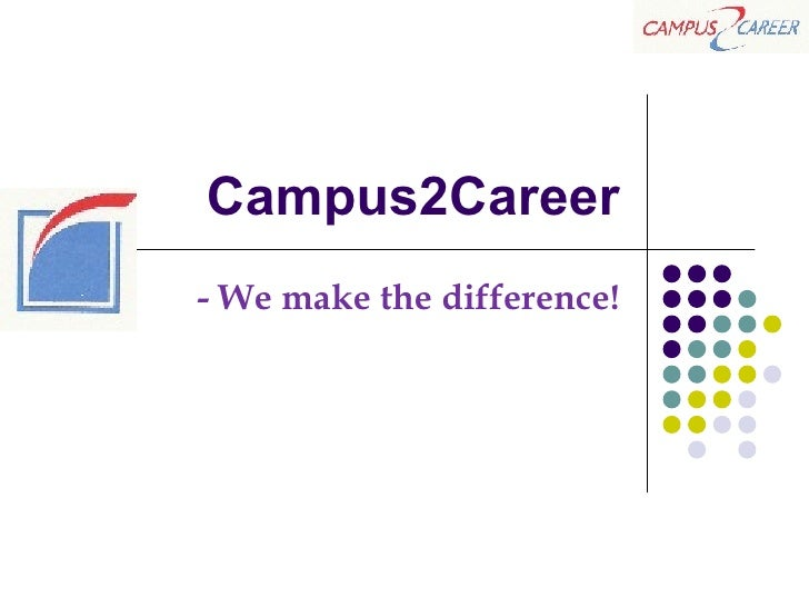Campus2Career - We make the difference!