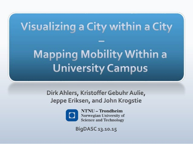 Visualizing a City Within a City — Mapping Mobility Within a University Campus Slide 1