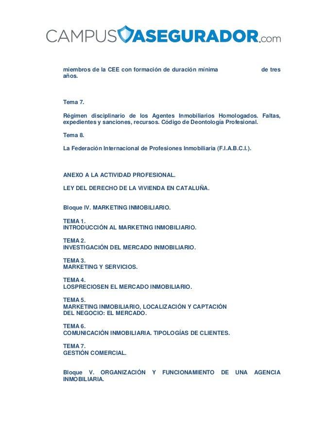 miembros de la CEE con formación de duración mínima de tres años. Tema 7. Régimen disciplinario de los Agentes Inmobiliari...