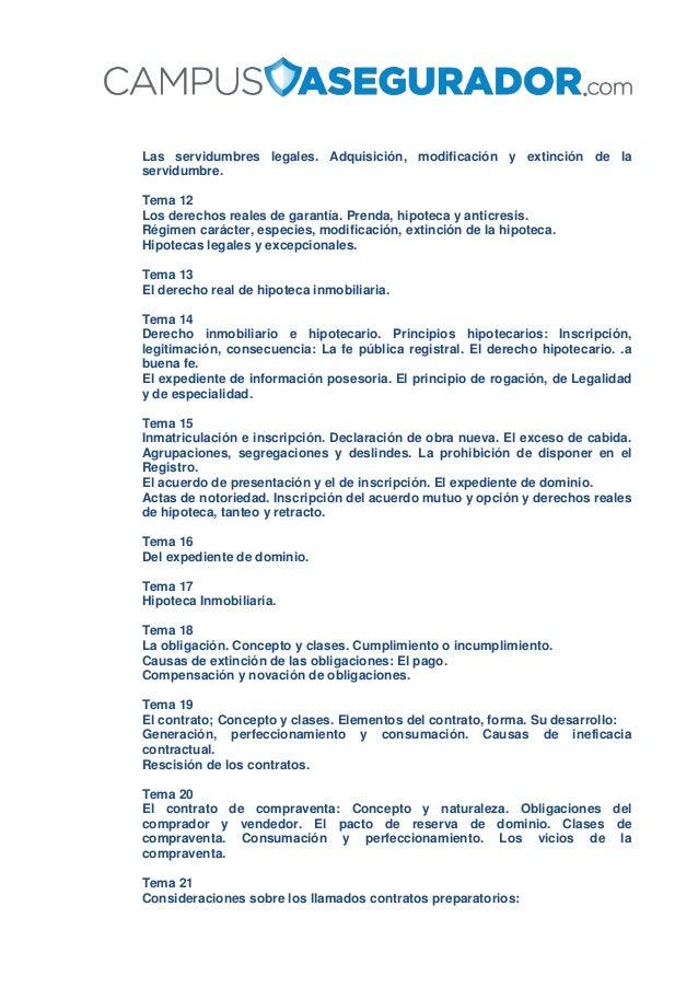 Las servidumbres legales. Adquisición, modificación y extinción de la servidumbre. Tema 12 Los derechos reales de garantía...