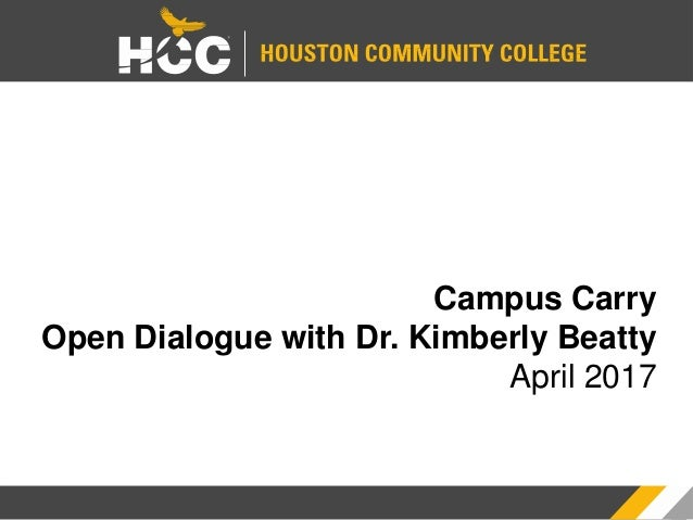 Campus Carry Open Dialogue with Dr. Kimberly Beatty April 2017