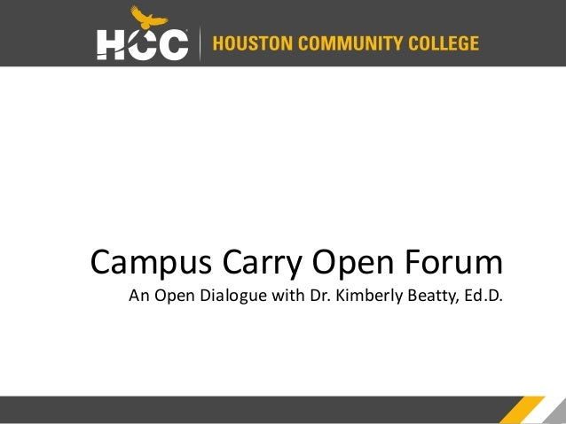 Campus Carry Open Forum An Open Dialogue with Dr. Kimberly Beatty, Ed.D.