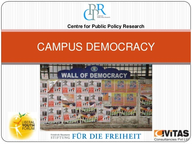 CAMPUS DEMOCRACY Centre for Public Policy Research