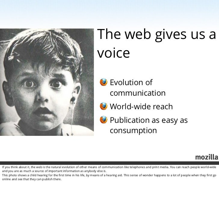 Mozilla, the web and you! (including notes) Slide 3