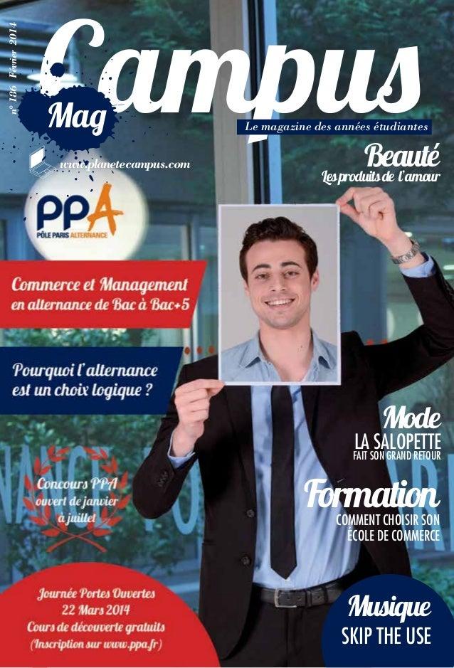 n° 186 Février 2014  Mag www.planetecampus.com  Le magazine des années étudiantes  Beauté Les produits de l'amour  Mode  l...