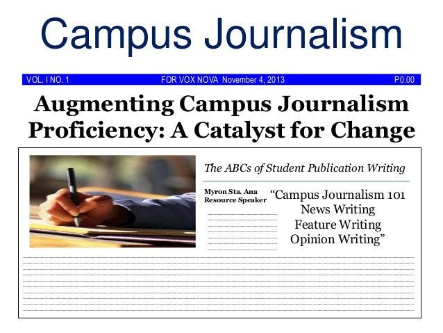 Campus Journalism VOL. I NO. 1  FOR VOX NOVA November 4, 2013  P0.00  Augmenting Campus Journalism Proficiency: A Catalyst...