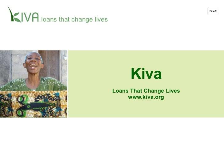 Kiva Loans That Change Lives www.kiva.org