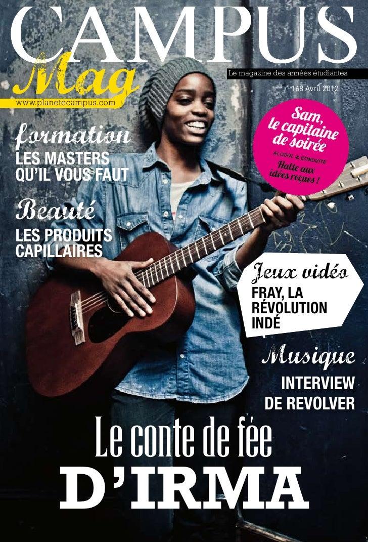 Le magazine des années étudiantes                                            168 Avril 2012www.planetecampus.comformationl...
