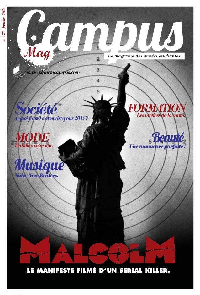 Campusn° 175 Janvier 2013                                                              Le magazine des années étudiantes. ...