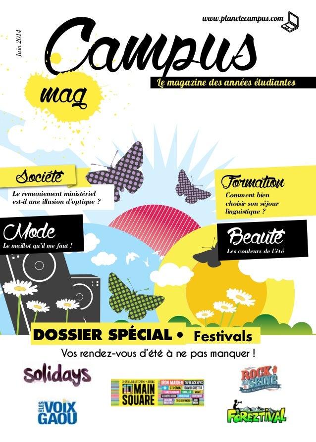 Juin2014 CampusLe magazine des années étudiantes mag FestivalsDOSSIER SPÉCIAL — ModeLe maillot qu'il me faut! BeautéLes c...