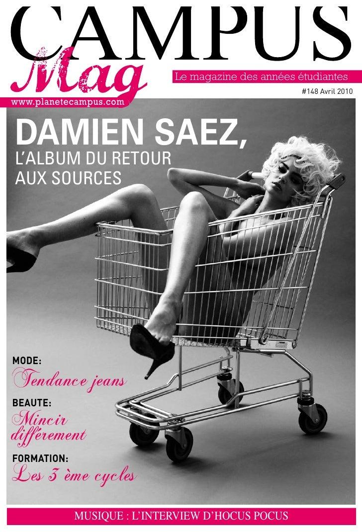 Le magazine des années étudiantes                                                         #148 avril 2010 www.planetecampu...