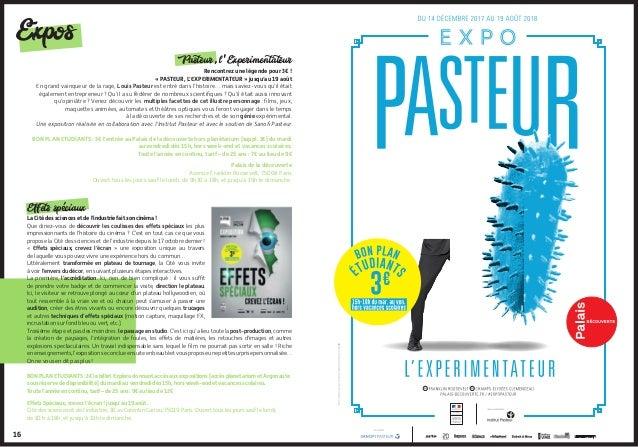 Pasteur, l'Experimentateur Rencontrez une légende pour 3€ ! « PASTEUR, L'EXPERIMENTATEUR » jusqu'au 19 août En grand vain...