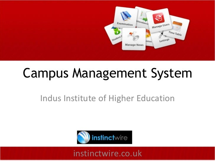 Campus Management System  Indus Institute of Higher Education          instinctwire.co.uk