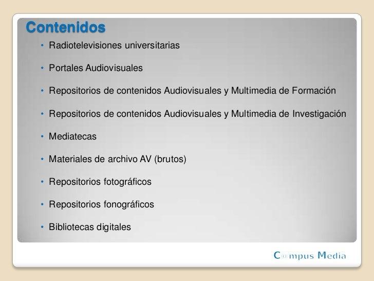 Red de Contenidos Audiovisuales y Multimedia de las Universidades Españolas Slide 3