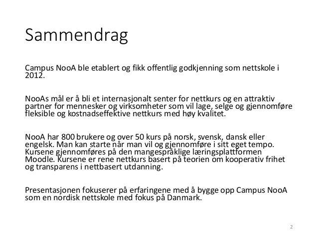 Campus NooA i Danmark Slide 2