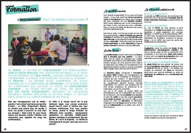 26 Formation En France, le secteur de l'enseignement est principalement géré de façon publique, par l'Éducation nationale....