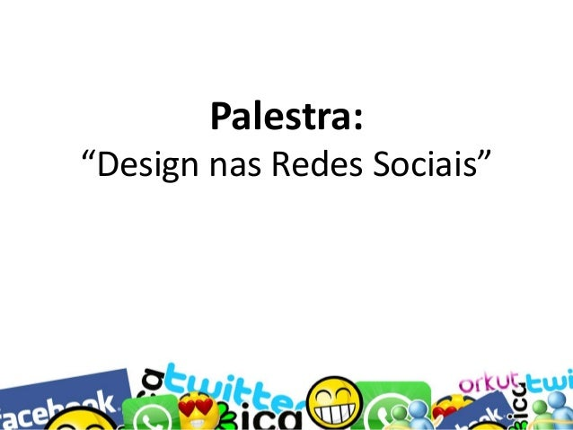 """Palestra: """"Design nas Redes Sociais"""""""