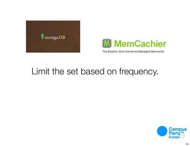 Limit the set based on frequency. 34