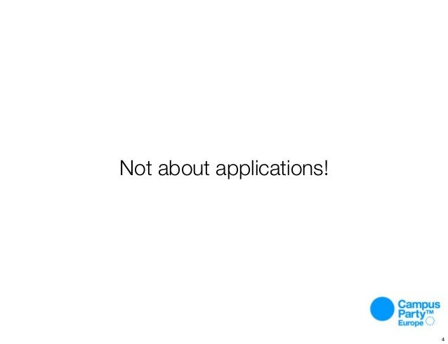Not about applications! 4