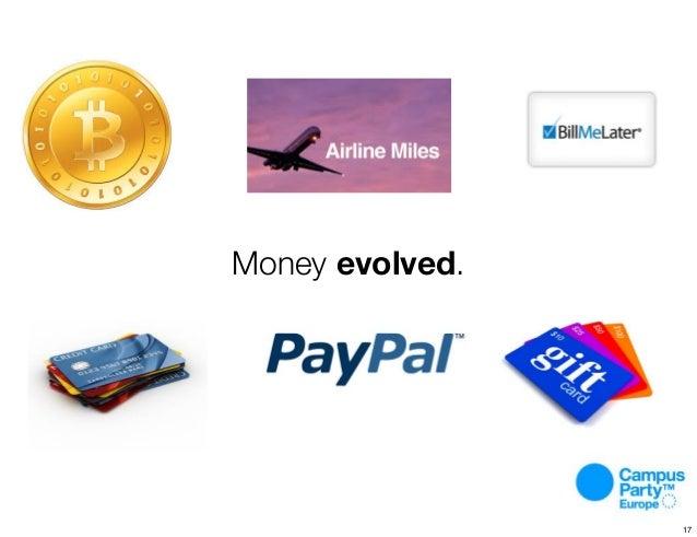 Money evolved. 17