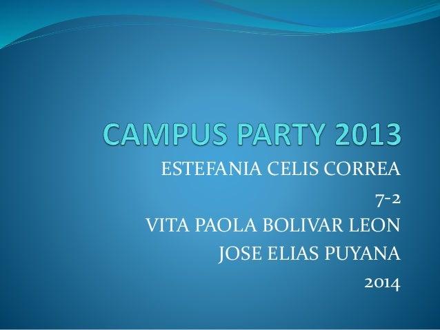 ESTEFANIA CELIS CORREA 7-2 VITA PAOLA BOLIVAR LEON JOSE ELIAS PUYANA 2014