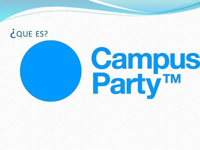 Campus party 2013 - presentacion de diapositivas , etsefania celis correa 7-2 Slide 2