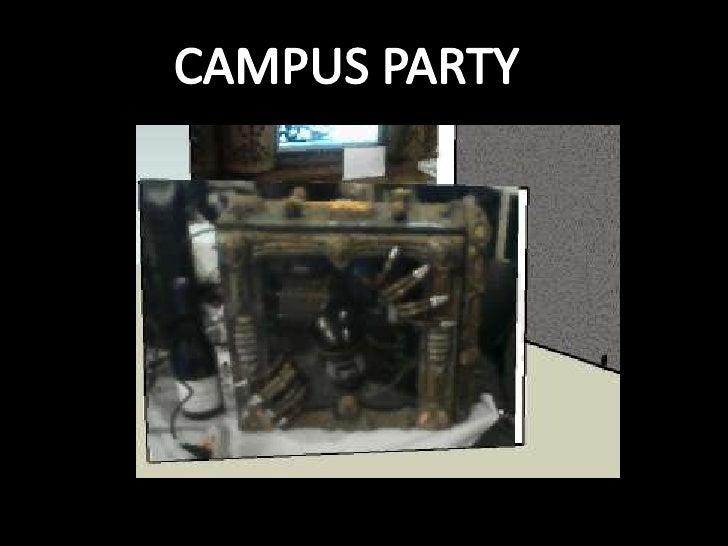 CAMPUS PARTY <br />