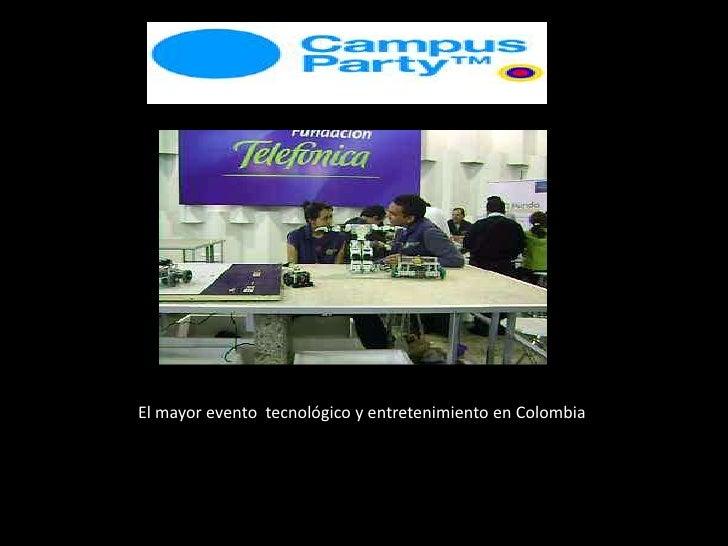 El mayor evento  tecnológico y entretenimiento en Colombia <br />