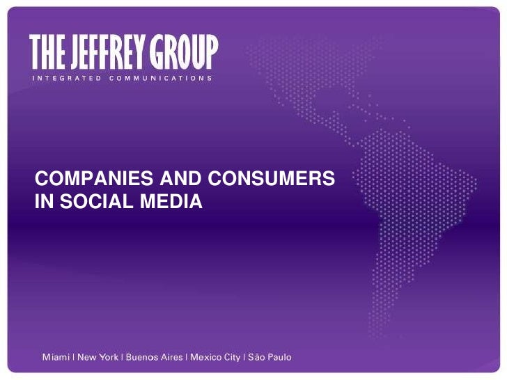 COMPANIES AND CONSUMERS IN SOCIAL MEDIA<br />