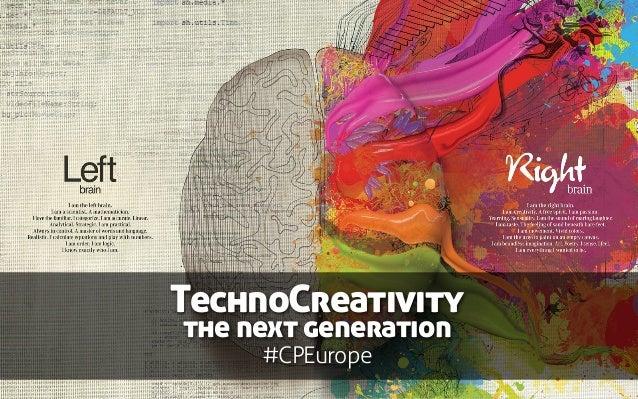 TechnoCreativity the next generation #CPEurope