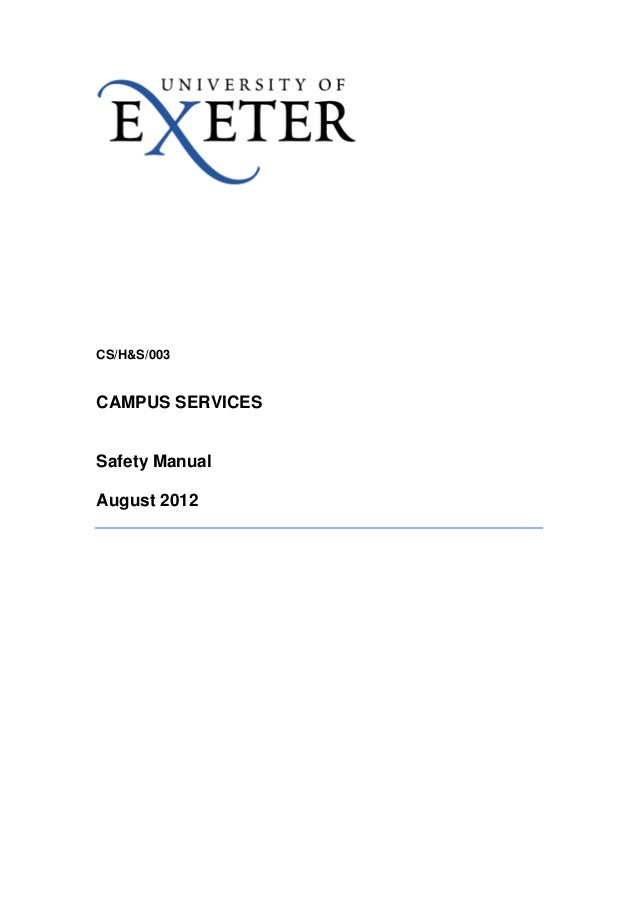 CS/H&S/003  CAMPUS SERVICES  Safety Manual  August 2012