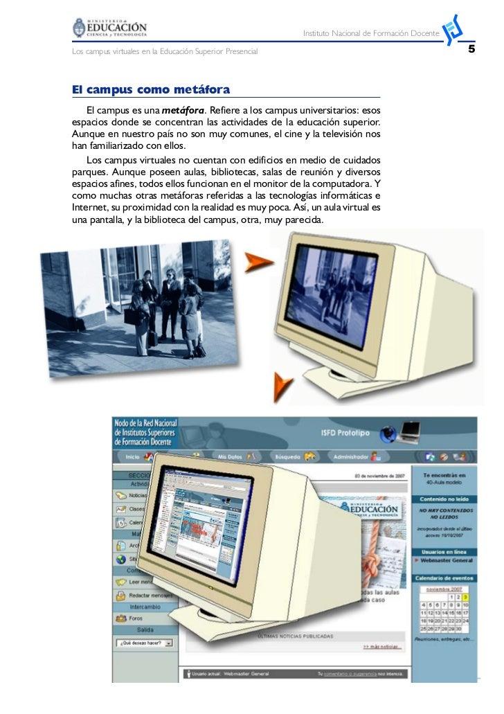 Instituto Nacional de Formación DocenteLos campus virtuales en la Educación Superior Presencial                           ...
