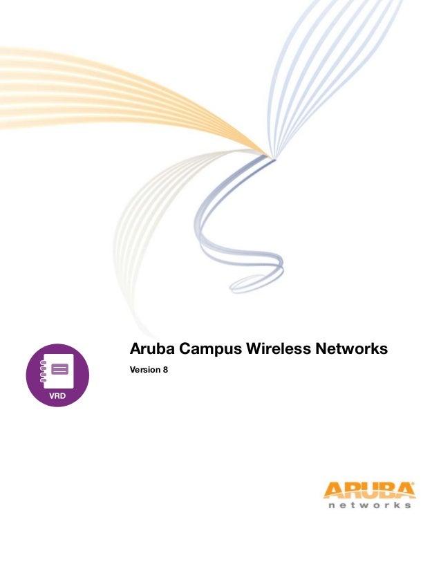 Aruba Campus Wireless Networks Version 8