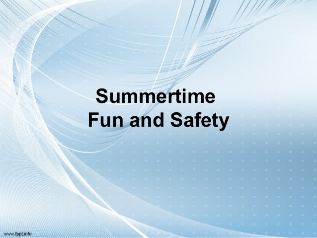 Summertime Fun and Safety