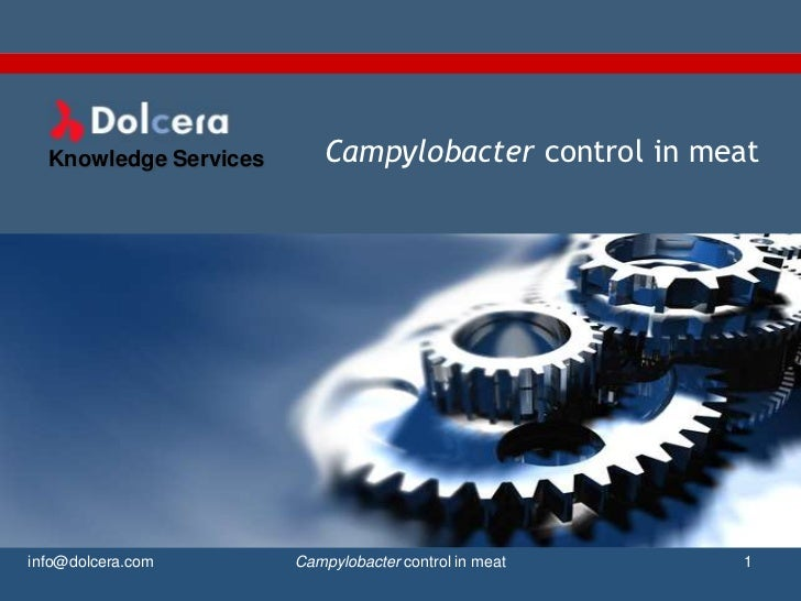 Knowledge Services      Campylobacter control in meatinfo@dolcera.com       Campylobacter control in meat   1