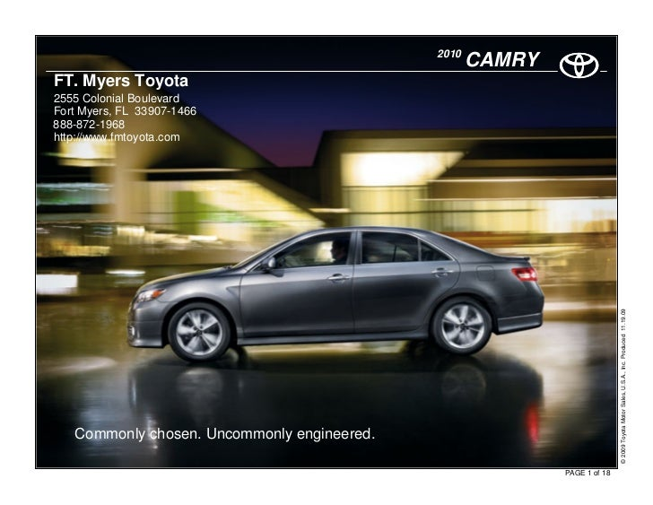 2010                                                     CAMRY FT. Myers Toyota 2555 Colonial Boulevard Fort Myers, FL 339...