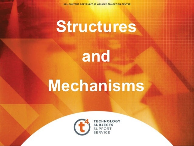 Structures and Mechanisms